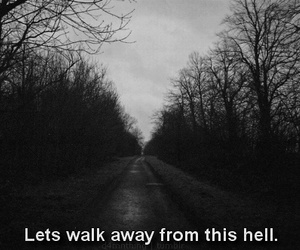 hell, quotes, and black and white image