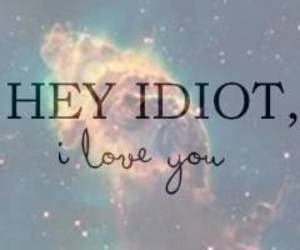 love and idiot image