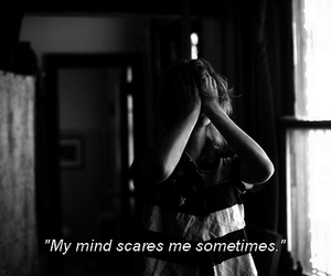 mind, quotes, and scare image