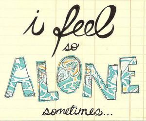 alone, quote, and sometimes image