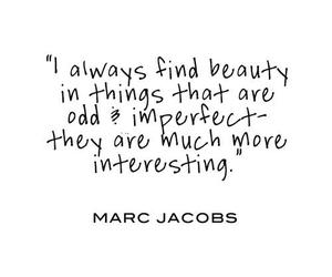 quotes, marc jacobs, and beauty image