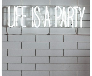party, life, and quote image