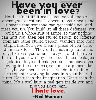 I Hate Love Quotes Everlasting On We Heart It
