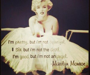Marilyn Monroe, quote, and pretty image