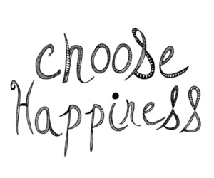 happiness, choose, and quote image
