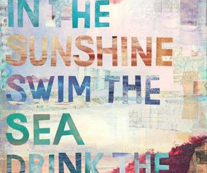 quotes, sunshine, and sea image