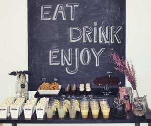 drink, eat, and enjoy image