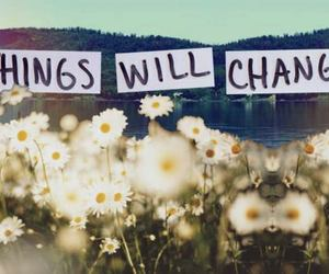 change, quotes, and flowers image