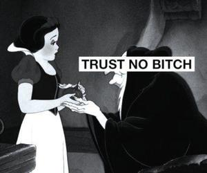 bitch, trust, and snow white image