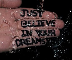 believe, text, and Dream image