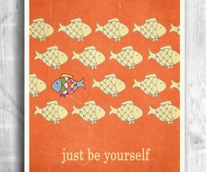be yourself and fish image
