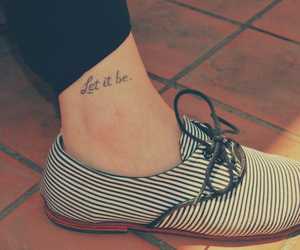 let it be, tattoo, and shoe image