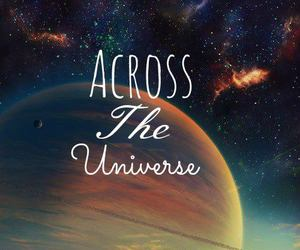 Across the Universe, adorable, and amazing image