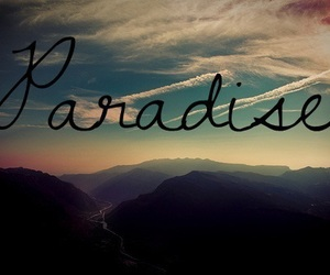 paradise, photography, and text image