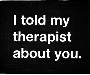 therapist, you, and text image