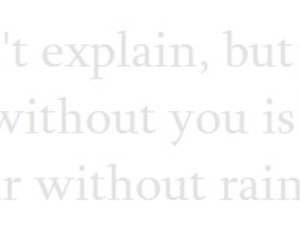 rain, year, and without you image
