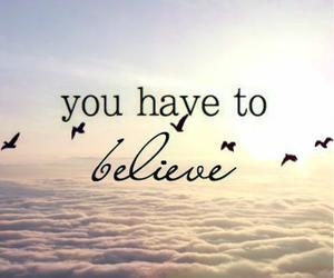 believe, quotes, and bird image