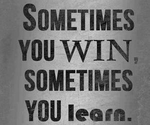 quotes, win, and learn image
