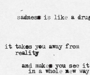 sadness, drugs, and quotes image