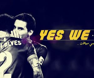 Barca, lionel messi, and dani alves image