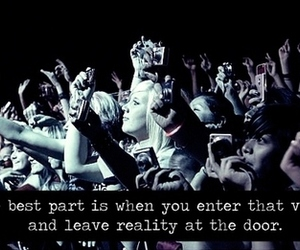 concert, quote, and reality image