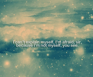 quote, alice in wonderland, and myself image