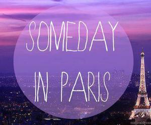 paris, someday, and text image