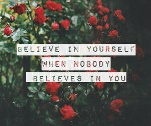 believe, quote, and love image