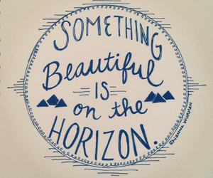 beautiful, horizon, and quote image