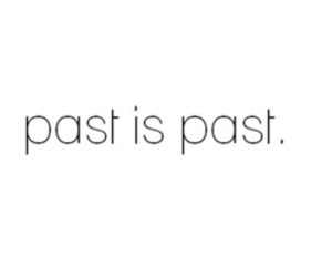 past, quotes, and text image