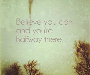 quote, believe, and inspiration image