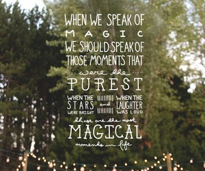 magic, quote, and moment image
