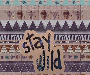 wild and stay wild image