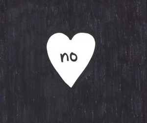 no, heart, and black and white image