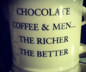 quote, chocolate, and coffee image