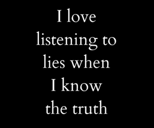 lies, truth, and quotes image