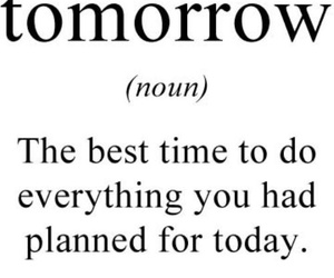 tomorrow, quote, and today image