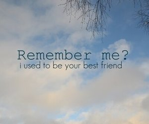 friends, remember, and best friends image