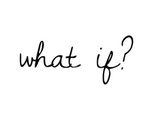 quotes, what if, and text image