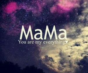 mama, mom, and everything image