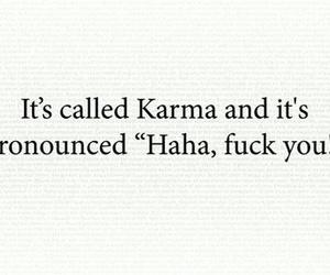 fuck you and karma image