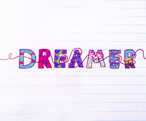 dreamer, quote, and love image