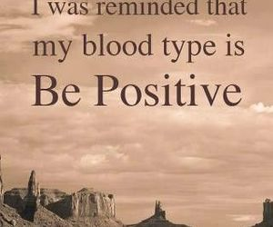 positive, quote, and blood image