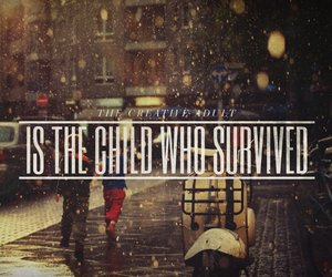quote, survive, and child image