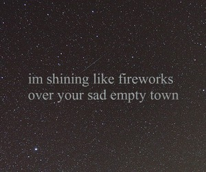 fireworks, quote, and dear john image