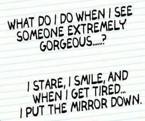 funny, quote, and gorgeous image