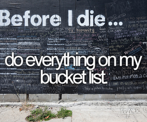 before i die, bucket list, and bucketlist image