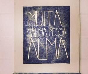 calma, alma, and calm image