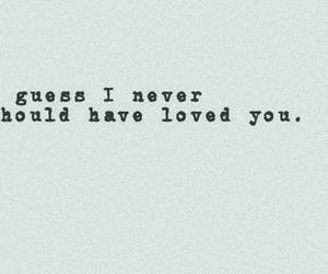 love, quote, and never image