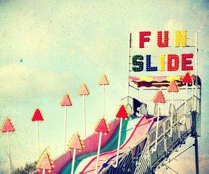 fun, carnival, and slide image
